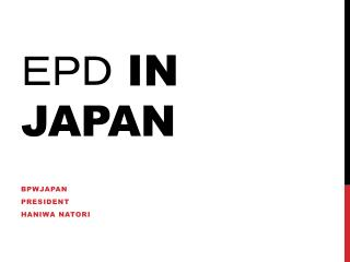 EPD  in JAPAN