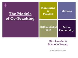 Kim  Trendel  &  Michelle Koenig