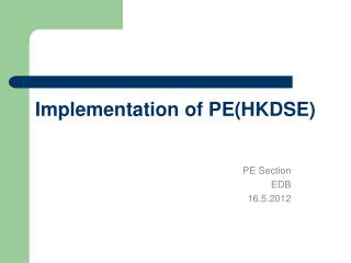 Implementation of PE(HKDSE)