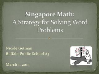 Singapore Math: A Strategy for Solving Word Problems