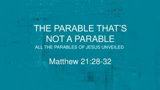 the parable THAT'S not a parable