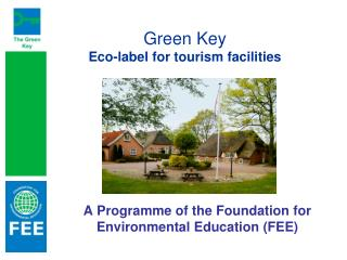 Green Key Eco-label for tourism facilities