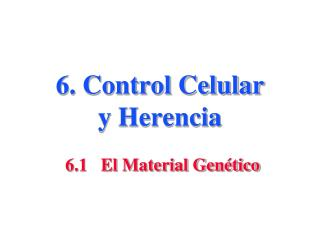 6. Control Celular y Herencia
