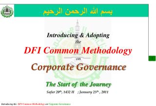 Introducing & Adopting  the  DFI Common Methodology on  Corporate Governance