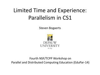 Limited Time and Experience: Parallelism in CS1