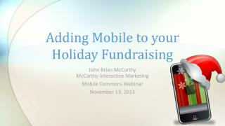 Adding Mobile to your Holiday Fundraising