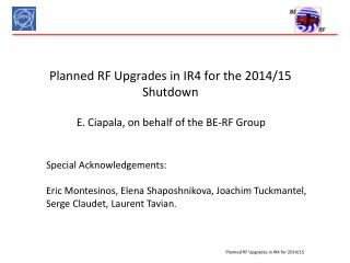 Planned RF Upgrades in IR4 for the 2014/15 Shutdown