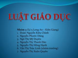 Nho?m 3 (Ly? 5 Long An �  Ki�n Giang ) ?oa?n Nguy�?n Ki�?u Chinh Nguy�?n Ph???c Du?ng