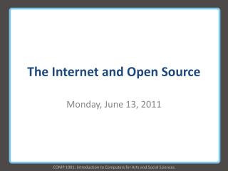 The  Internet and Open Source