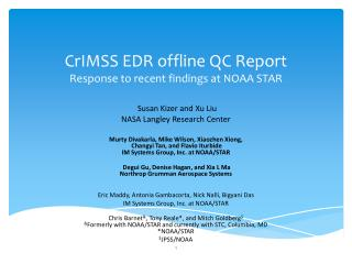 CrIMSS  EDR offline QC  Report  Response  to recent findings at  NOAA  STAR