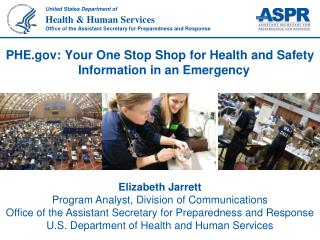 PHE: Your One Stop Shop for Health and Safety Information in an Emergency