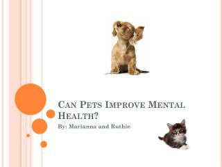 Can Pets Improve Mental Health?