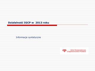 Działalność IGCP w  2013 roku