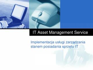 IT  Asset  Management Service