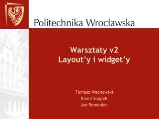 Warsztaty v2 Layout�y  i  widget�y