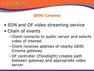 GENI Cinema