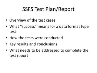 SSFS Test Plan/Report