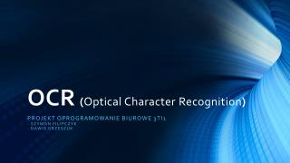 OCR ( Optical Character  Recognition )
