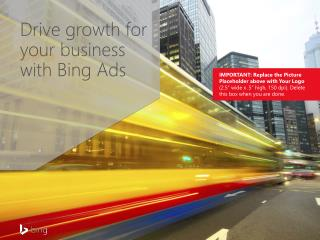 Drive growth for your business  with Bing Ads