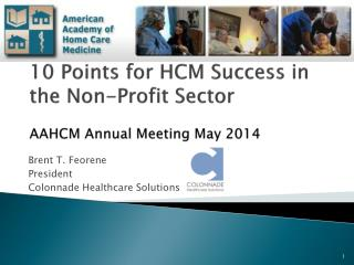10 Points for HCM Success in the Non-Profit Sector    A AHCM  Annual Meeting  May 2014