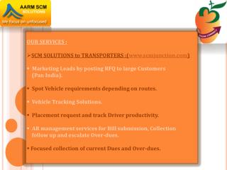 OUR  SERVICES  : SCM SOLUTIONS to TRANSPORTERS  :( scmjunction )