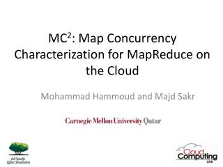 MC 2 : Map Concurrency Characterization for  MapReduce  on the Cloud