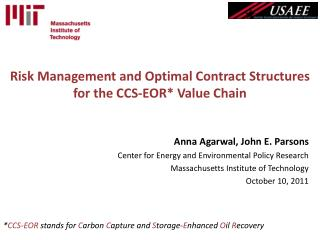 Risk Management and Optimal Contract Structures  for the CCS-EOR Value Chain