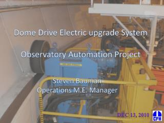 Dome Drive Electric upgrade System  Observatory Automation Project