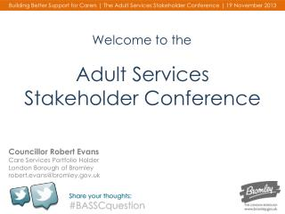 Adult Services Stakeholder Conference