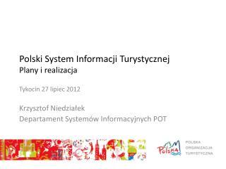 Polski System Informacji Turystycznej Plany i realizacja