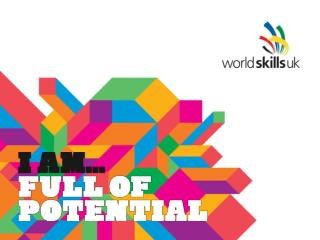 WorldSkills UK – National Apprenticeship Service Marketing and communications  update