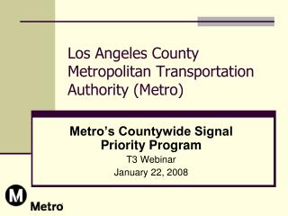 Los Angeles County Metropolitan Transportation Authority Metro