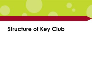 Structure of Key Club