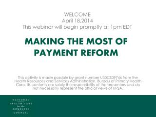 Making the most of payment reform