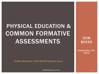 Physical Education &  Common Formative Assessments