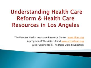 Understanding Health Care Reform & Health Care Resources in  Los Angeles