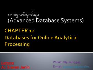 CHAPTER 12 Databases  for Online  Analytical Processing