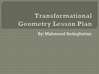 Transformational Geometry Lesson Plan
