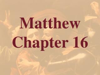 Matthew  Chapter 16