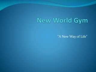 New World Gym