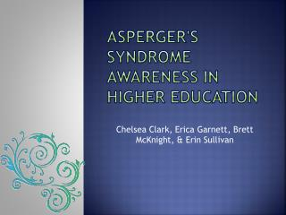 Asperger's Syndrome Awareness in Higher Education