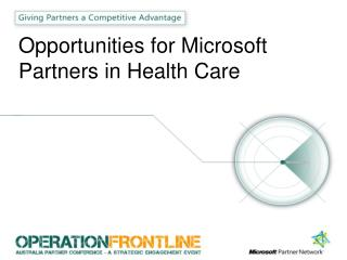 Opportunities for Microsoft Partners in Health Care