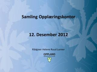 Samling Opplæringskontor 12. Desember 2012
