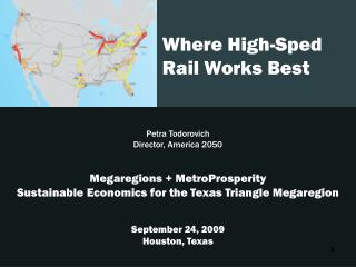 Petra Todorovich on Where High-Speed Rail Works Best