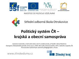 Politický systém ČR  –  krajská  a obecní samospráva