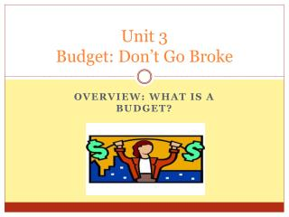 Unit 3 Budget: Don't Go Broke