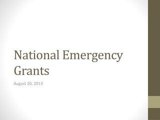 National Emergency Grants