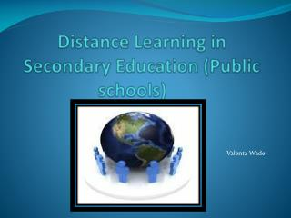 Distance Learning in Secondary Education (Public schools)
