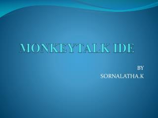 MONKEYTALK IDE