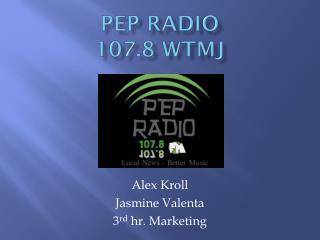 Pep Radio 107.8 WTMJ